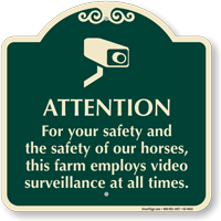 Farm Employs Video Surveillance Sign
