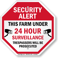 Farm Under Video Surveillance Sign