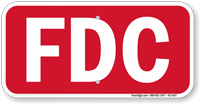 Fire Department Connection, FDC Sign