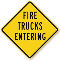 Fire Trucks Entering Sign