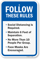 Follow Rules Social Distancing Maintain 6 Ft Face Masks Sign