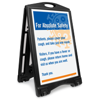 For Absolute Safety Patients Cover Cough Take Masks Sidewalk Sign