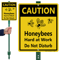 Honey Bees At Work Sign