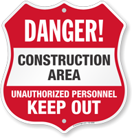 Keep Out Construction Area Shield Sign