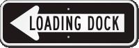 Loading Dock Left Direction Sign
