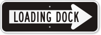 Loading Dock Right Direction Sign