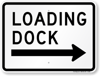 Loading Dock Right Arrow Sign