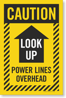 Look Up Power Lines Overhead Sign Panel