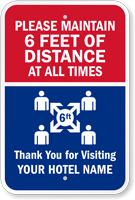 Maintain 6 Ft Of Distance Add Hotel Name Custom Sign