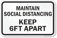 Maintain Social Distancing Keep 6 Ft Apart Sign