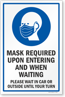 Mask Required Upon Entering And Waiting Sign Panel