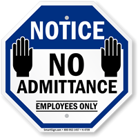 Notice: No admittance Employees only with graphic sign