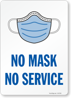 No Mask No Service Face Covering Sign