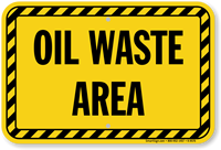 Oil Waste Area Sign