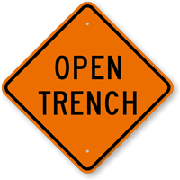 Open Trench Diamond Safety Sign