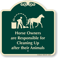 Owners Responsible For Cleaning After Animals Sign
