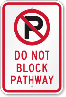 Do Not Block Pathway Sign with Symbol