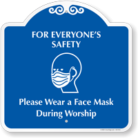 Please Wear A Face Mask During Worship Signature Sign