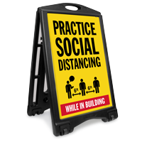 Practice Social Distancing While in Building BigBoss A-Frame Portable Sidewalk Sign
