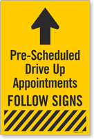 Pre-Scheduled Drive Up Appointments Follow Sign