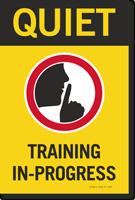 Quiet Training In Progress Sign Panel