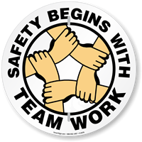 Safety Begins With Team Work Circular Slogan Sign