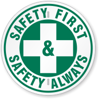 Safety First & Safety Always Circular Slogan Sign