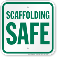 Scaffolding Safe Sign