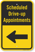 Scheduled Drive-Up Appointment Left Arrow Sign