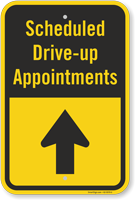 Scheduled Drive-Up Appointment Up Arrow Sign