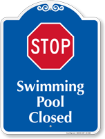 Stop Swimming Pool Closed Signature Sign