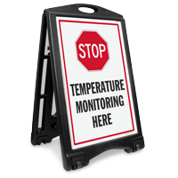 Stop Temperature Monitoring Here Sidewalk Sign