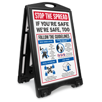 Stop the Spread If You're Safe We're Safe Too  BigBoss A-Frame Portable Sidewalk Sign