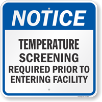 Temperature Screening Required Prior To Entering Facility Sign
