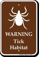 Tick Habitat Warning Sign