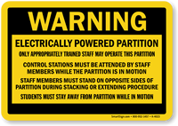 Warning Electrically Powered Partition Sign