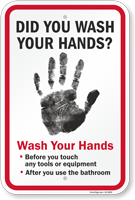 Wash Your Hands Before You Touch Any Tools Sign