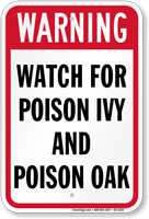 Watch For Poison IVY And Poison Oak Sign