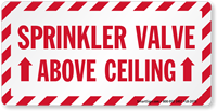 Above Ceiling Sprinkler Valve Label