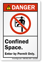 Confined Space Enter By Permit ANSI Danger Label