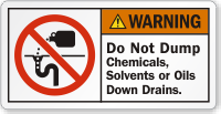 Do Not Dump Chemicals Down Drain Warning Label