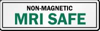 Non Magnetic MRI Safe Label