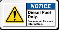 Notice Diesel Fuel Arrow Safety Label