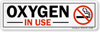 Oxygen in Use No Smoking Label