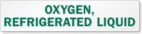 Oxygen Refrigerated Liquid Safety Label