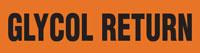 Glycol Return (Orange) Adhesive Pipe Marker