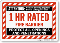1 Hour Fire Barrier Protect Openings And Penetrations Sign