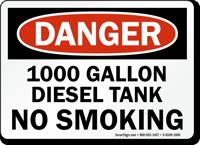 1000 Gallon Diesel Tank No Smoking Sign