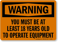 Warning You Must Be Least 18 Sign