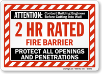 2 Hour Fire Barrier Protect All Openings Sign